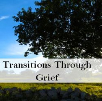 Transitions Through Grief